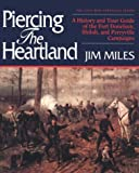 Piercing the Heartland, Jim Miles, 1558531041