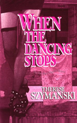 When The Dancing Stops: The First Brett Higgins Mystery (Brett Higgins Mysteries)