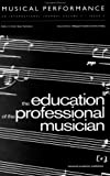Education of the Professional Musician, , 9057551306
