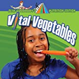 Vital Vegetables, John Burstein, 0778750604