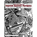 Collector's Guide to Impeial Japanese Handguns 1893-1945 (Schiffer Military History)