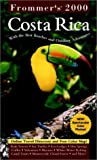 Frommer's Costa Rica 2000, Eliot Greenspan, 0028629019