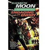 [(Engaging the Enemy)] [by: Elizabeth Moon]