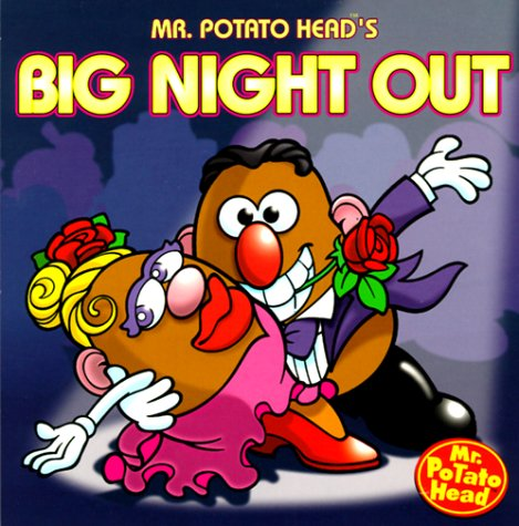 MR POTATO HEAD'S BIG NIGHT OUT, Storybook (Mr. Potato Head Storybooks)