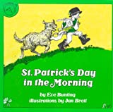 St. Patrick's Day in the Morning, Eve Bunting, 0618040838