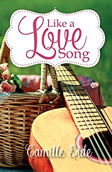 Like a Love Song by [Eide, Camille]