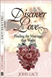 Discover Love, John Lacy, 1893075036