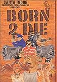 Born 2 die (Feelコミックス)