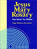 Jesus and Mary in the Rosary, Page McKean Zyromski, 1585951404
