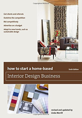 Amazoncom How to Start a HomeBased Interior Design Business