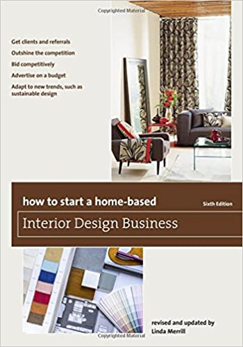 Amazon How To Start A Home Based Interior Design Business Series 9781493007684 Linda Merrill Books