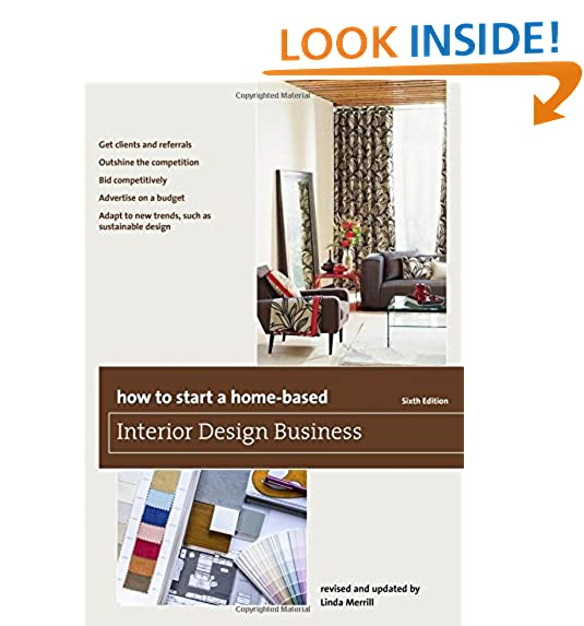 How To Start A Home Based Interior Design Business (Home Based Business  Series)