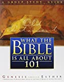 What the Bible Is All about 101: Genesis Through Esther (What the Bible Is All about (Tyndale House)) by Henrietta C. Mears (2016-01-06)