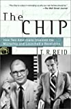 The Chip: How Two Americans Invented the
