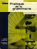 img - for Pratique de la grammaire: Niveau interm diaire (2nd Edition) book / textbook / text book