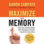 Maximize Your Memory | Ramon Campayo
