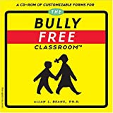 The Bully Free Classroom(tm) CD-ROM, Beane, Allan L., 1575421364