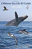 img - for Offshore Sea Life ID Guide: East Coast (Princeton Field Guides) book / textbook / text book