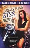 Brimstone Kiss, Carole Nelson Douglas, 0809573040