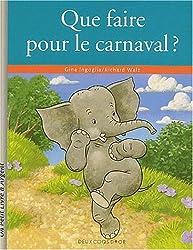 Que faire pour le carnaval ?