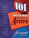 img - for 101 Ways to Make Training Active book / textbook / text book