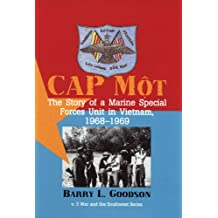 CAP Mot: The Story of a Marine Special Forces Unit in Vietnam, 1968-1969 (War and the Southwest, vol.5)