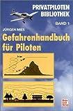 Gefahrenhandbuch für Piloten