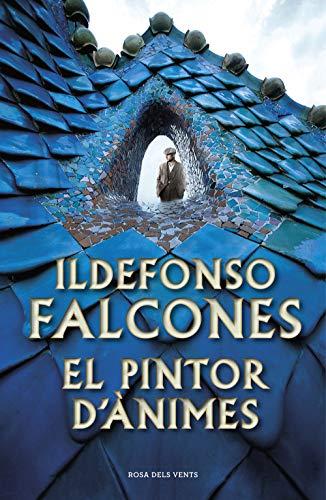 El pintor d'ànimes (NARRATIVA) por Ildefonso Falcones