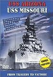 USS Arizona to USS Missouri:Tragedy to Victor