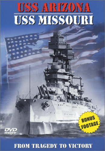 USS Arizona to USS Missouri:Tragedy to Victor