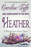 Mail-Order Brides of the West: Heather: 4