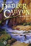 Danger Canyon, Margo Sorenson, 0780755065