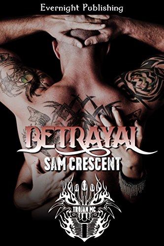 Amazon Betrayal Trojans Mc Book 2 Ebook Sam Crescent Kindle