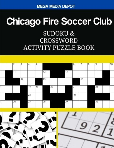 Chicago Fire Soccer Club Sudoku and Crossword Activity Puzzle Book