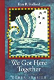 img - for We Got Here Together book / textbook / text book