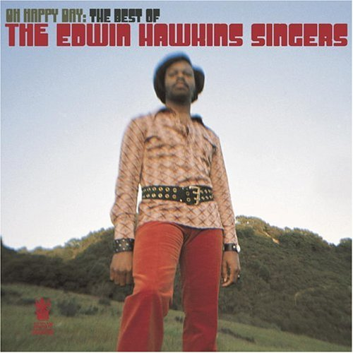Oh Happy Day: The Best of The Edwin Hawkins Singers by Buddha