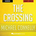 The Crossing (A Bosch Novel), by Michael Connelly | Unofficial & Independent Summary & Analysis | Leopard Books