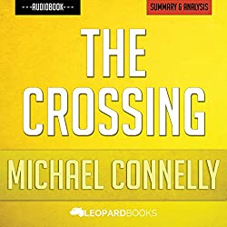 The Crossing (A Bosch Novel), by Michael Connelly | Unofficial & Independent Summary & Analysis