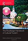 Routledge Handbook of Cultural Tourism, , 0415523516