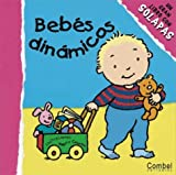Bebes Dinamicos, Thierry Courtin, 8478646892