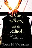 The Nun, The Pope, and The Wind
