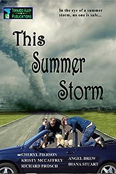 This Summer Storm by [McCaffrey, Kristy, Prosch, Richard, Drew, Angel, Stuart, Diana, Pierson, Cheryl]