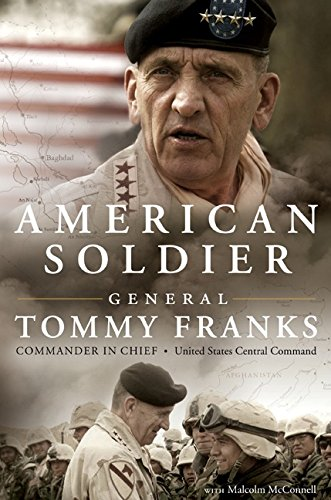 American Soldier by Tommy Franks with Malcolm McConnell