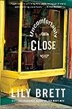 Uncomfortably Close, Lily Brett, 0060505702
