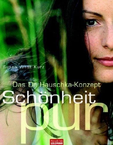 Das Dr. Hauschka-Konzept - Schönheit pur
