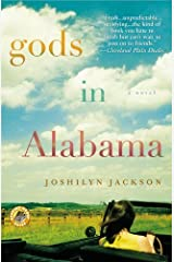 Gods in Alabama by Jackson, Joshilyn (June 1, 2006) Paperback Paperback