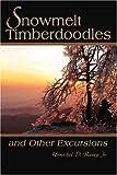 Snowmelt Timberdoodles, Herschel Raney Jr., 0595267084