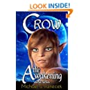 Crow: The Awakening (Crow Series, Book 1) ~ An epic urban-fantasy novel.