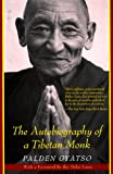 img - for The Autobiography of a Tibetan Monk book / textbook / text book