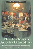 The Victorian Age in Literature, G. K. Chesterton, 075510031X